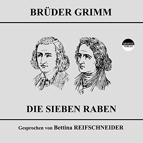 Die sieben Raben audiobook cover art