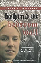 Behind the Bedroom Wall (Historical Fiction for Young Readers)