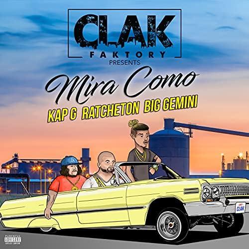 CLAK Faktory, Kap G & Big Gemini feat. Ratchetón