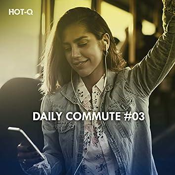 Daily Commute, Vol. 03