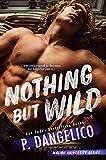 Nothing But Wild (Malibu University Series Book 2)