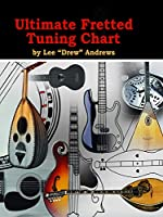 Ultimate Fretted Tuning Chart