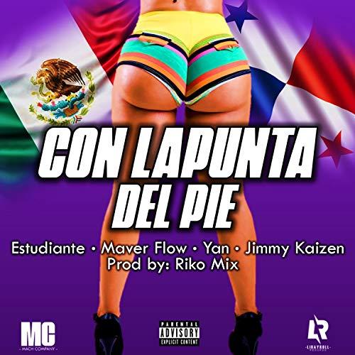 La Punta Del Pie (feat. El Estudiante, Jimmy Kaizen, Yan & Dj...