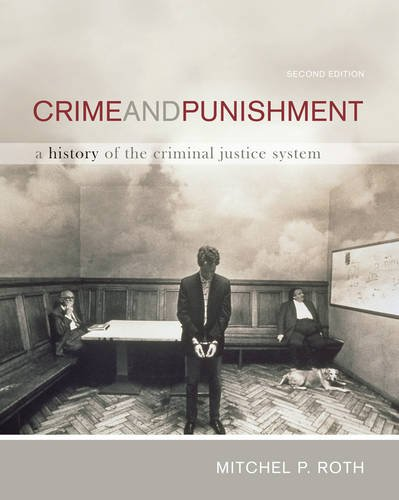 Download Crime and Punishment: A History of the Criminal Justice System 0495809888