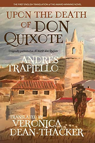 Upon the Death of Don Quixote (PB): (Originally published as