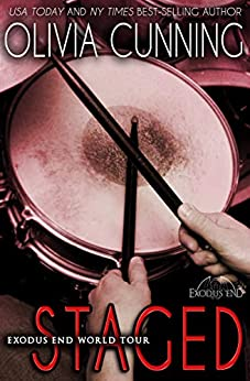Staged (Exodus End World Tour Book 3) by [Olivia Cunning]