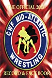 The Official 2013 CWF Mid-Atlantic Record & Fact Book (English Edition)