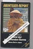 Im Land der aufgehenden Sonne - Meine Zeit in Japan