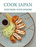 Cook Japan, Stay Slim, Live Longer