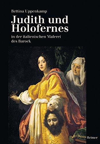 Judith und Holofernes in der italienischen Malerei des Barock.