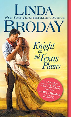 Knight on the Texas Plains (Texas Heroes Book 1) by [Linda Broday]