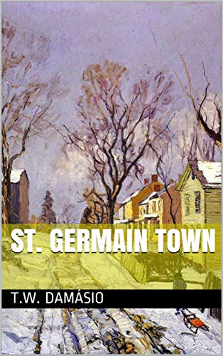 St. Germain town (Portuguese Edition)