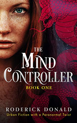 The Mind Controller: Urban Fiction with a Paranormal Twist (Cait Lennox: femme fatale series Book 1) (English Edition)