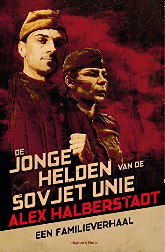 De jonge helden van de Sovjet-Unie (Dutch Edition)