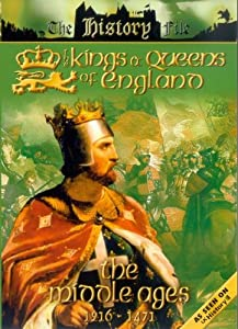 The Kings And Queens Of England - The Middle Ages - 1216 To 1471 [2004] [DVD] [NTSC]