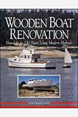 Wooden Boat Renovation: New Life for Old Boats Using Modern Methods Hardcover