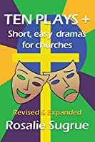 Ten Plays +: Short, easy dramas for churches
