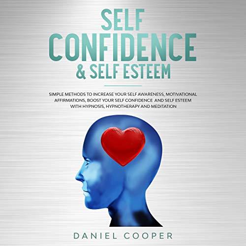 Self Confidence & Self Esteem cover art