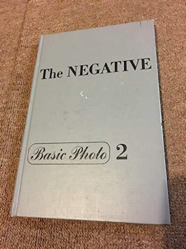 The Negative -- Basic Photo 2