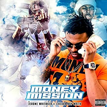 Money Mission (Art of Respect) [feat. Chedda Boy Malik]