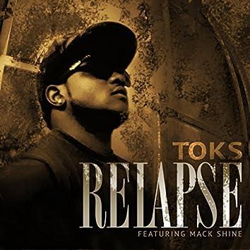 Relapse (feat. Mack Shine)