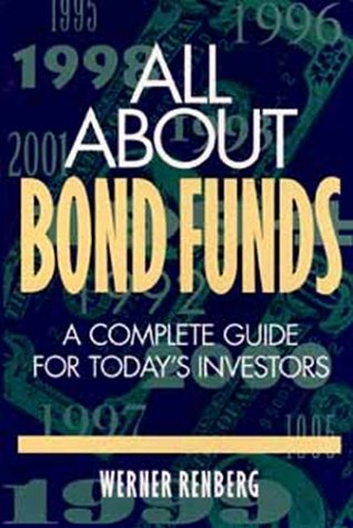 All About Bond Funds: A Complete Guide for Today's Investors