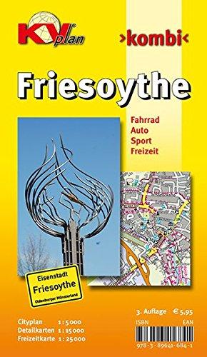 Friesoythe: 1:15.000 Stadtplan mit Freizeitkarte 1:25.000 inkl. Radrouten und Citykarte 1:5.000 (KVplan...