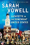 Lafayette in the Somewhat United States (Paperback)