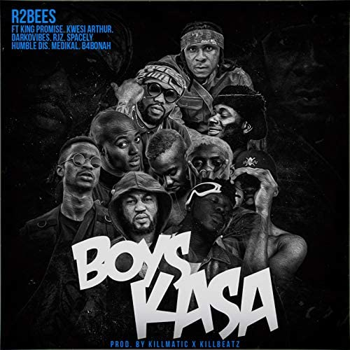 R2Bees feat. King Promise, Kwesi Arthur, DarkoVibes, Rjz, Spacely, Humble Dis, Medikal & B4bonah
