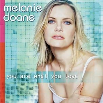 You Are What You Love [Bonus Tracks]