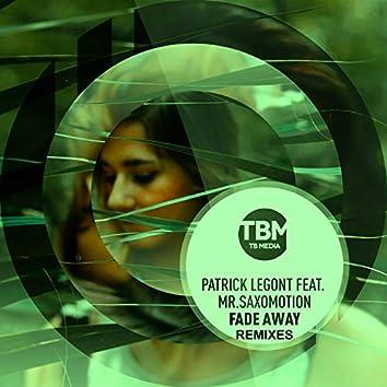 Fade Away (Remixes)
