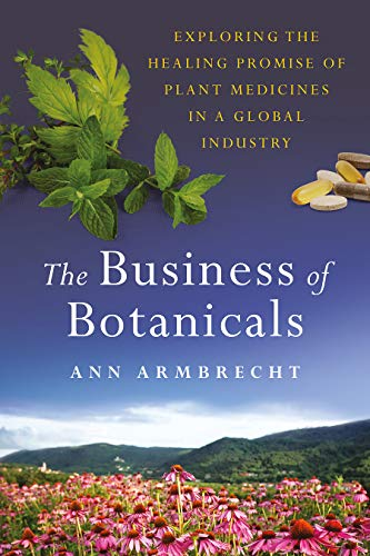 The Business of Botanicals: Expl...
