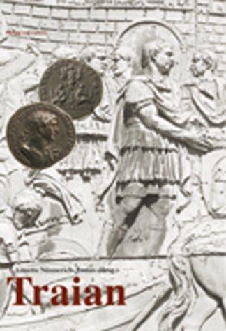 Trajan: Ein Kaiser der Superlative am Beginn einer Umbruchzeit?
