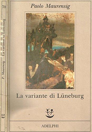 LA VARIANTE DI LUNEBURG.