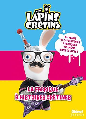 The Lapins crétins - Activités - La fabrique à histoires crétines
