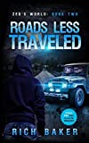 Zed's World Book Two: Roads Less Traveled: 2