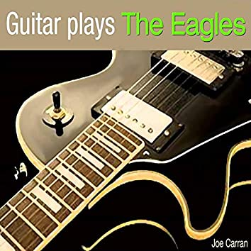 Guitar Plays the Eagles