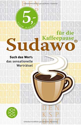 Sudawo für die Kaffeepause: Such das Wort: das sensationelle Worträtsel