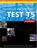 Medium/Heavy Duty Truck Test: Suspension and Steering (Test T5) (Delmar Learning's Ase Test Prep Series)