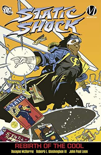 Static Shock Vol. 1: Rebirth of the Cool (Static Shock!:...