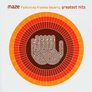 Maze's Greatest Hits Featuring Frankie Beverly