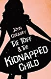 The Toff and The Kidnapped Child (English Edition)