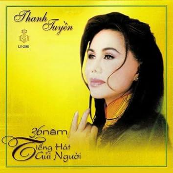36 Nam Tieng Hat Gui Nguoi