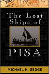 The Lost Ships of Pisa: A Sea Adventure Hardcover