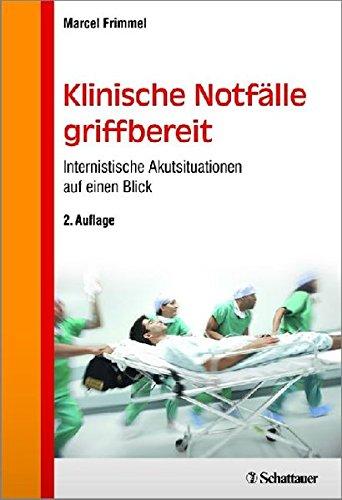 Klinische Notfälle griffbereit: Internistische Akutsituationen auf einen Blick