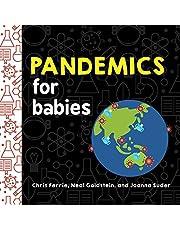 Pandemics for Babies