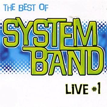 Live, Vol. 1 (The Best of Sytem Band)