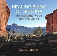 Healing Piano of Sedona for Massage Yoga & Relaxat