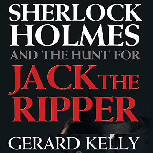 Sherlock Holmes and the Hunt for Jack the Ripper audiobook cover art