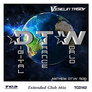 Digital Trance World (Anthem Dtw500) (Extended Club Mix)